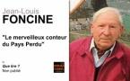 Jean-Louis Foncine, le merveilleux conteur du Pays Perdu