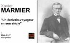 Xavier Marmier, un écrivain-voyageur de son siècle