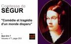 La Comtesse de Ségur, comédie et tragédie d'un monde disparu