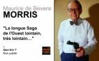 Morris, la longue saga de l'ouest lointain, très lointain…